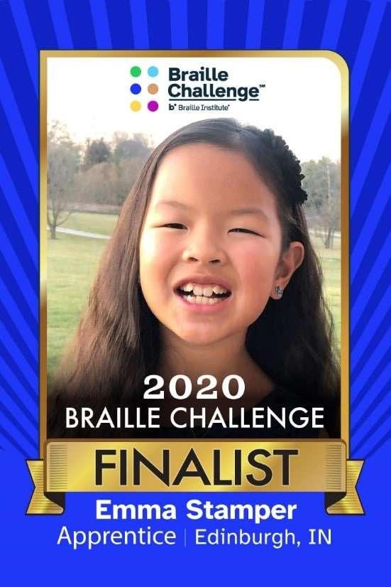 2020 Braille Challenge Finalist Emma Stamper of Edinburgh, IN - Apprentice 1st Place Winner