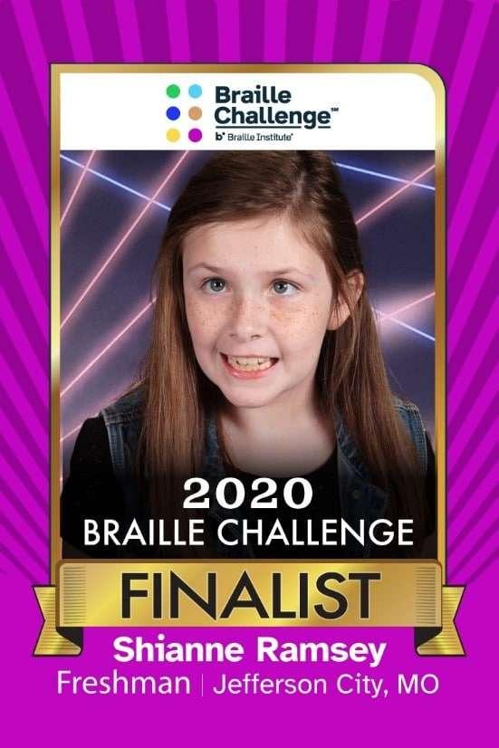 2020 Braille Challenge Finalist Shianne Ramsey of Jefferson City, MO - Freshman 1st Place Winner