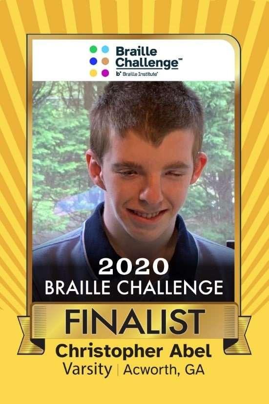 2020 Braille Challenge Finalist Christopher Abel of Acworth, GA - Varsity 1st Place Winner