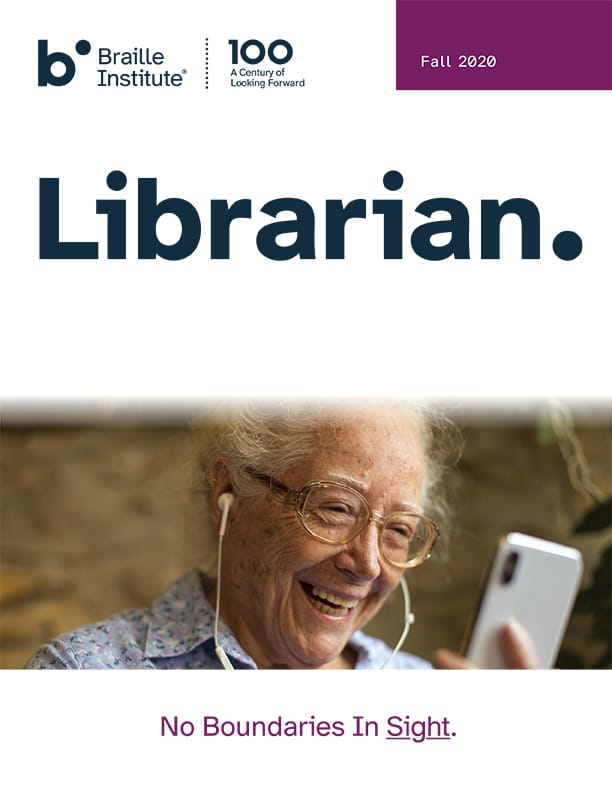 Librarian Fall 2020 Cover Page with picture of a elderly woman smiling while looking at a smartphone